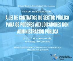 Curso monográfico A Lei de contratos do sector público para os poderes adxudicadores non Administración pública (PANAP)